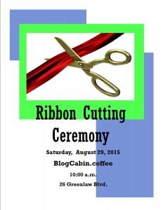 Ribbon Cutting Flyer-BlogCabbin.coffee